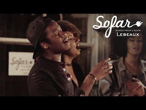 Lebeaux - Daybreak | Sofar London