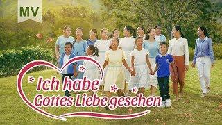 Christliches Musikvideo | Ich habe Gottes Liebe gesehen | Lobpreise Gottes Liebe und Rettung