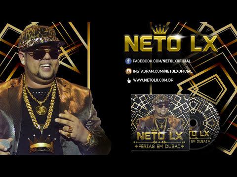 Neto LX  - Férias em Dubai (CD Promocional Completo)