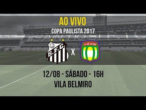 Santos B 2 x 1 São Caetano | AO VIVO | Copa Paulista (12/08/17)