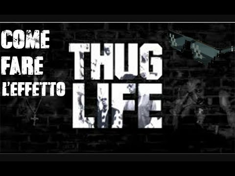 COME FARE IL THUG LIFE PER (ANDROID)