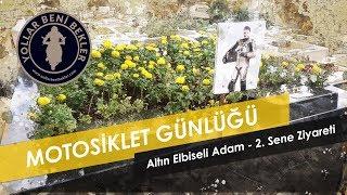 Altın Elbiseli Adam - Barkın Bayoğlu // 2. Sene Mezar Ziyareti