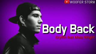 Gryffin - Body Back feat Maia Wright Lyric Song 2019 l The Best Song Of Gryffin
