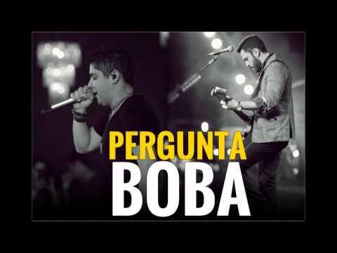 Jorge e Mateus - Pergunta Boba[Áudio Oficial]