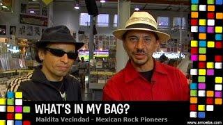 Maldita Vecindad - What's In My Bag?