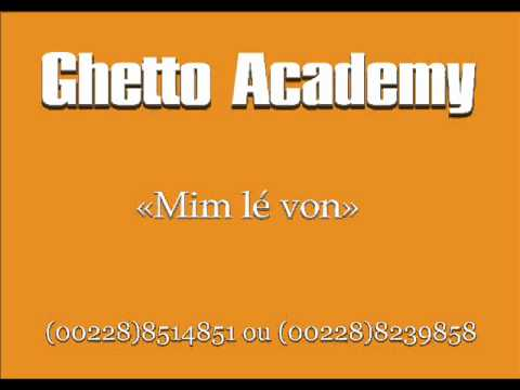 Ghetto Academy Mim lé von (All the above mixtape)