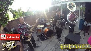 LA YAQUESITA ( GRUPO NORTEÑO CON TUBA LOS ANGELES, ANAHEIM, SAN FERNANDO, SAN BERNARDINO