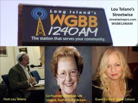 Lou Telano, Streetwise with Guest Judie Brown and co-host Grace Colucci