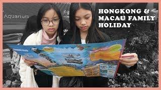 Naura TV - Hongkong and Macau Family Holiday Vlog