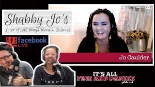 Episode 69: Shabby Jo's! Special Guest: Jo Caulder!