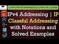 IPv4 Addresses – Notations, Classful Addressing with Solved Examples(Hindi, English)