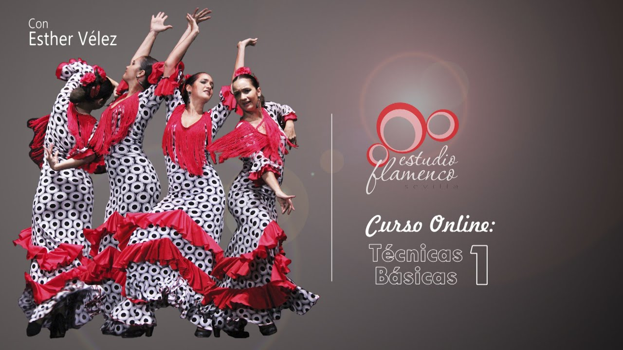 Curso Flamenco Online Tecnicas Basicas 1 Técnica De Flamenco Youtube