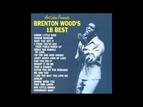 Brenton Wood's 18 Best Full Album