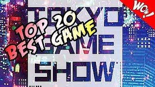 BEST TOP 20 INSANE NEW GAMES TOKYO GAME SHOW 2018 / 2019