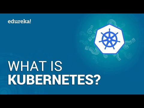 Kubernetes Tutorial For Beginners