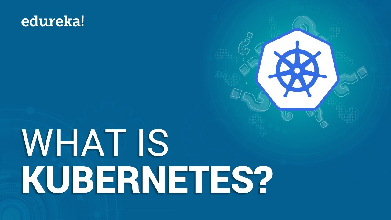 What is Kubernetes | Kubernetes Introduction | Kubernetes Tutorial For Beginners
