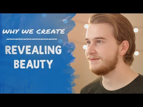 JJ Schindler: Revealing Beauty to Audiences | Why We Create