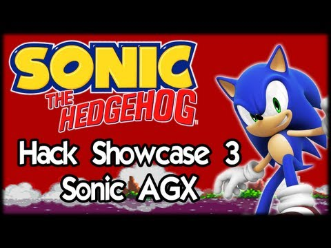 Sonic Hack Showcase 3 : Sonic AGX