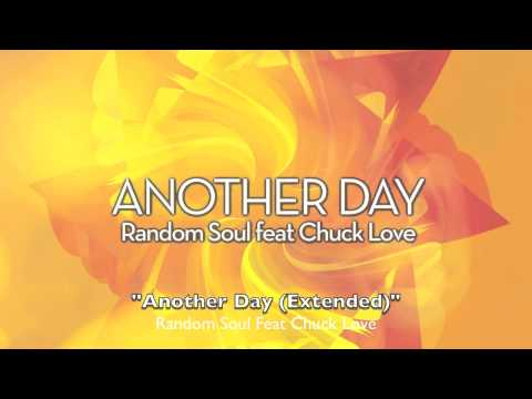 """RSR028 Random Soul Feat Chuck Love """"Another Day"""""""