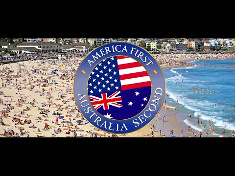 America First, Australia Second/ Australia Welcomes Trump In His Own Words (Official)