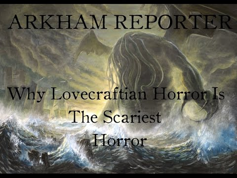 Why Lovecraftian Horror Is The Best Horror