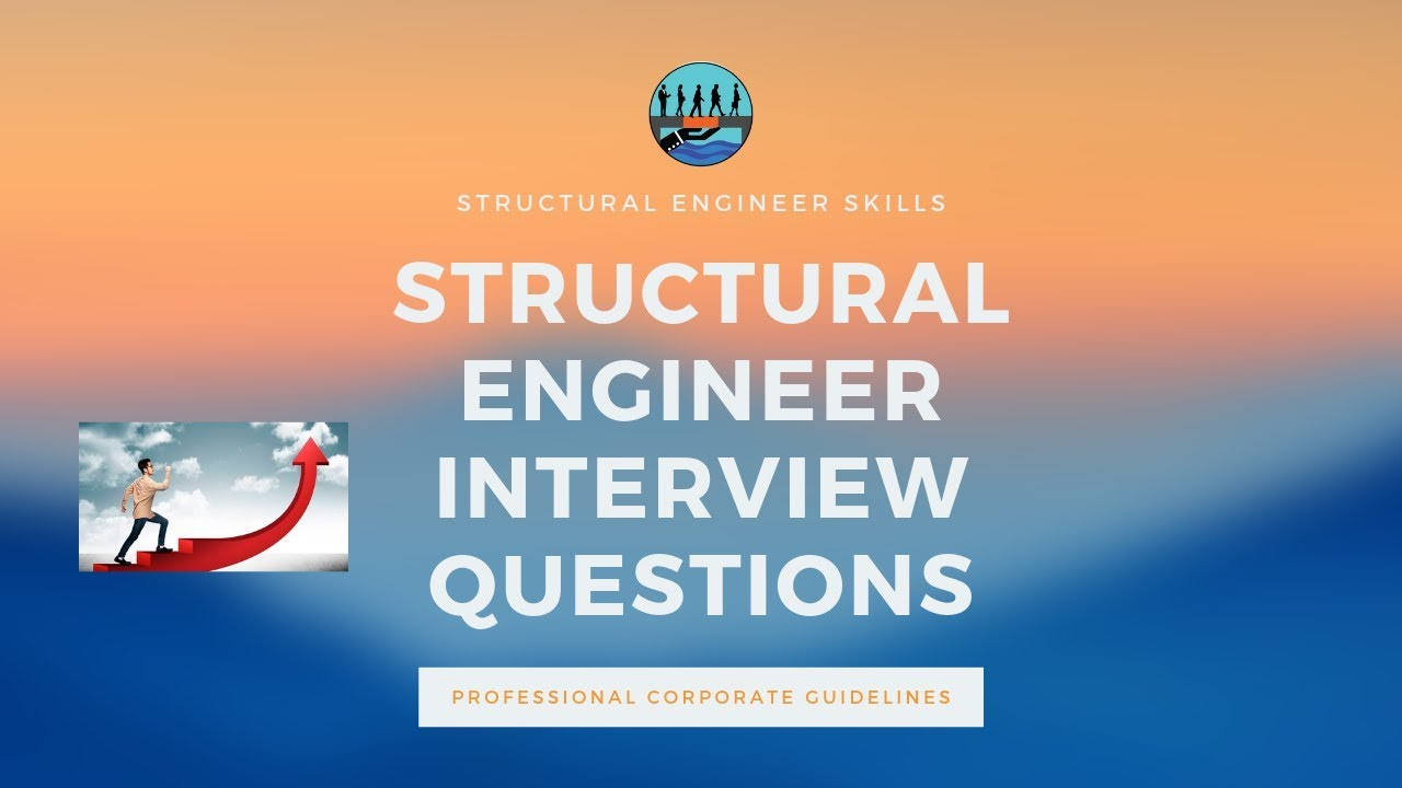 Structural Engineer Interview Questions Part 1 Youtube
