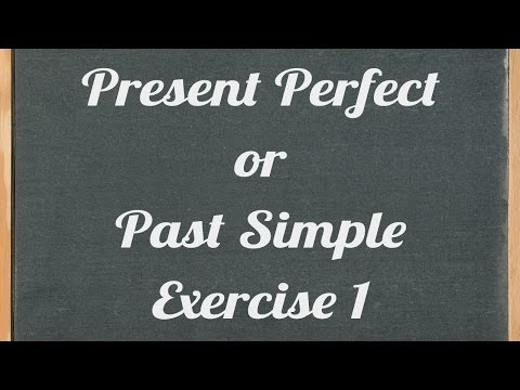 present perfect or past simple exercise - English grammar tutorial video lesson
