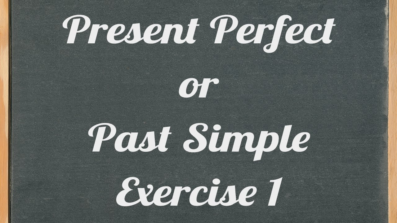 Present perfect or past simple exercise english grammar tutorial present perfect or past simple exercise english grammar tutorial video lesson baditri Choice Image