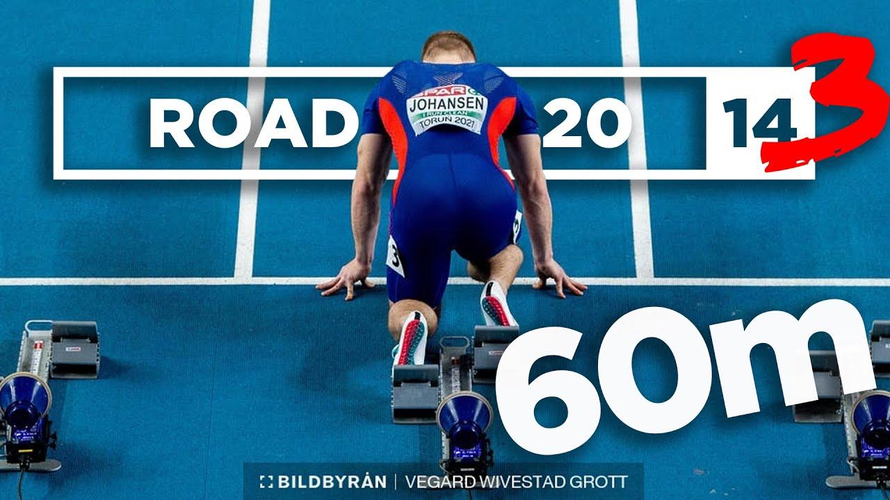 European Indoor Championships 60m | Road To 20 ³ #14