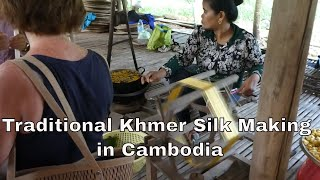 How traditional Khmer Silk is made in Cambodia