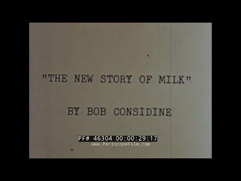 1950s MILK & DAIRY INDUSTRY PROMOTIONAL FILM w/ BOB CONSIDINE 46304