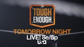 Who will hit their breaking point tomorrow on WWE Tough Enough?