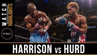 Harrison vs Hurd HIGHLIGHTS: February 25, 2017 - PBC on FOX