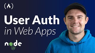 User Authentication in Web Apps (Passport.js, Node, Express)