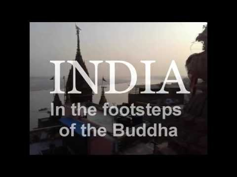 India in the footsteps of the buddha