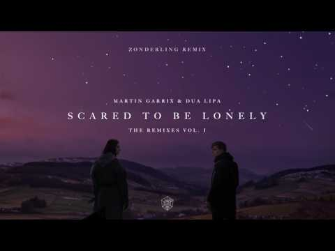 Martin Garrix & Dua Lipa - Scared To Be Lonely (Zonderling Remix)