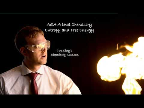 AQA A level Chemistry - Entropy and Free Energy
