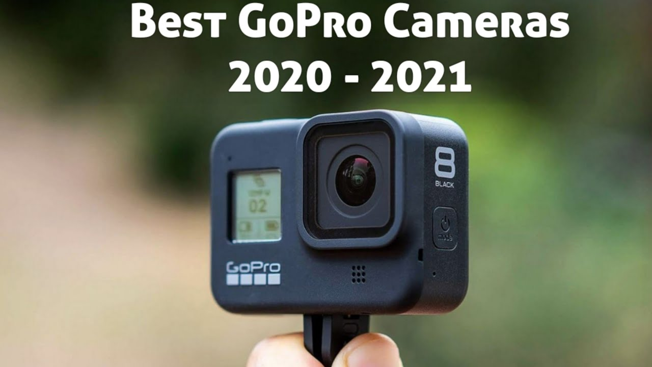 Best Action Cameras 2021 Best Go Pro Cameras to buy in 2020   2021 | Best Action Cameras