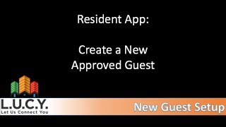 Resident - Creating a New Approved Guest