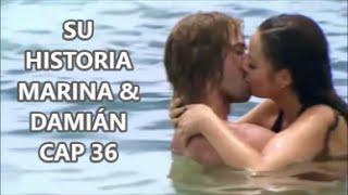 SU HISTORIA MARINA & DAMIÁN CAP 36