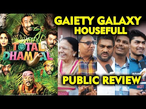 Total Dhamaal Public Review | GAIETY GALAXY | Ajay Devgn, Madhuri, Anil Kapoor, Arshad