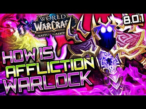 BFA Affliction Warlock: Class Overview (WoW BFA Pre Patch)