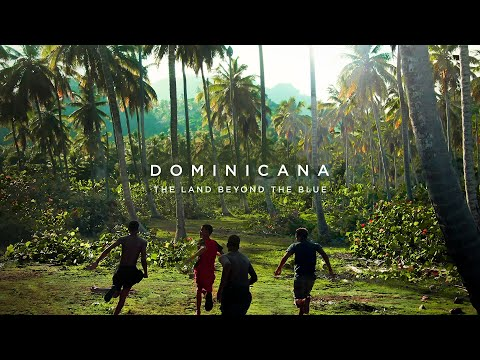 República Dominicana - The Land beyond the blue