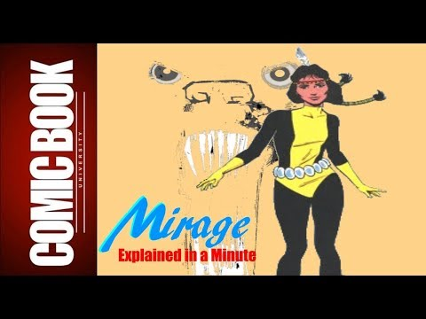 Mirage (Explained in a Minute) | COMIC BOOK UNIVERSITY