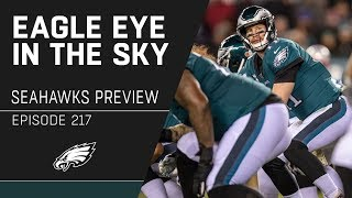 Setting Up the Eagles' Matchup vs. Seattle | Eagle Eye in the Sky