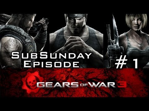 Sub Sunday:Gears 3 with xXx Ripper xXx