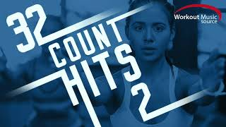 Workout Music Source // 32 Count Hits 2 (60 Minute Non-Stop Workout Mix // 130-136 BPM