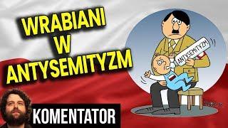Polska Najbardziej Antysemickim Krajem Świata - BZDURA! - Dlaczego Nas Wrabiają - Analiza Komentator