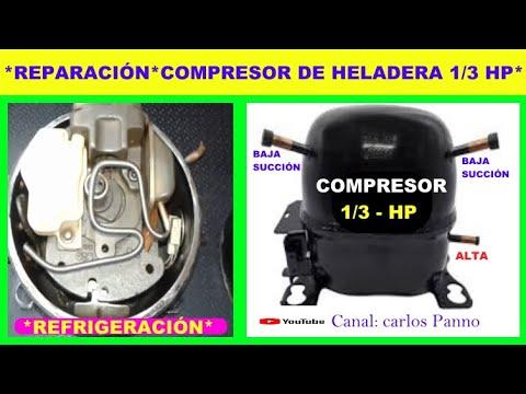REPARACIÓN DE UN COMPRESOR DE NEVERA 1/3 HP  (HELADERA)