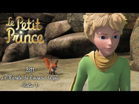 LE PETIT PRINCE - La planète de l'oiseau de feu [B311] - Partie 1